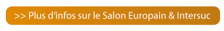 Plus d'info sur le Salon Europain & Intersuc