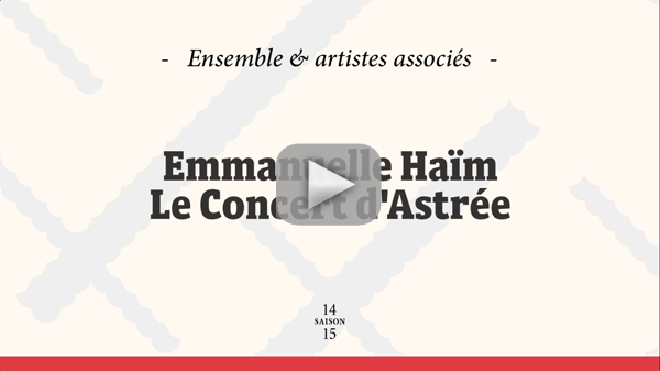 Clip vidéo Emmanuelle Haïm et le Concert d'Astrée