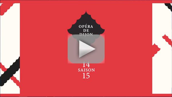 Clip vidéo Opéra de Dijon 1415