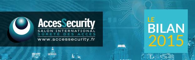 AccesSecurity : Le Bilan DE L'éDITION 2015
